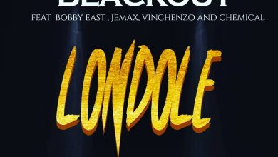 Photo of Blackout Ft. Bobby East, Jemax, Vinchenzo & Chemical – Londole