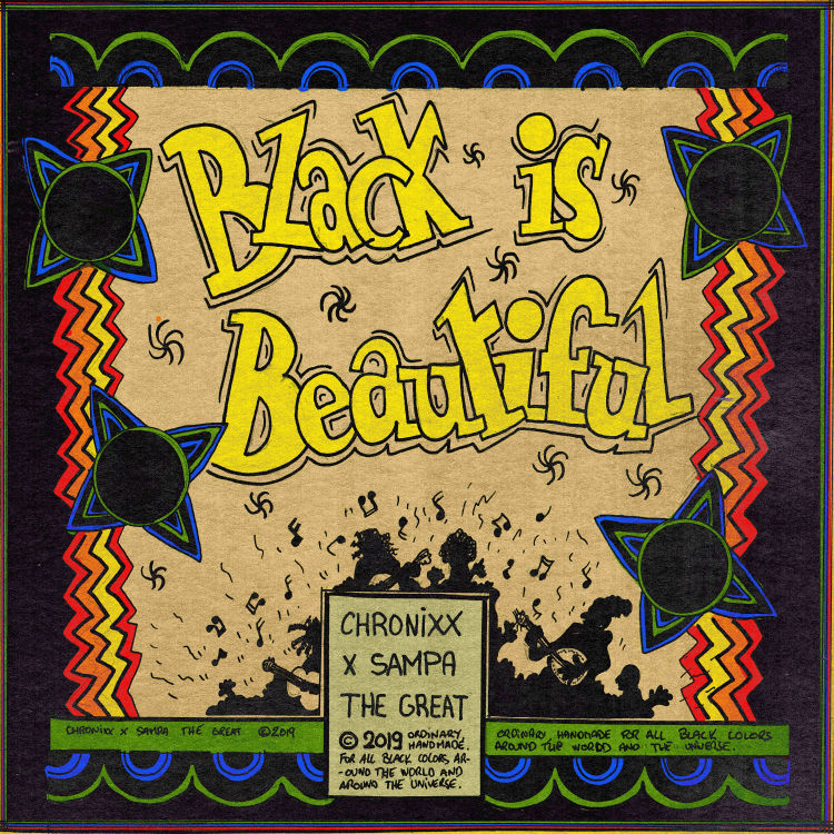 Chronixx Ft. Sampa The Great – Black Is Beautiful (Remix)