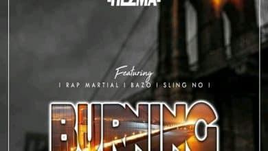 Photo of Hezma Ft. Rap Martial, Bazo & Sling No – Burning Bridges