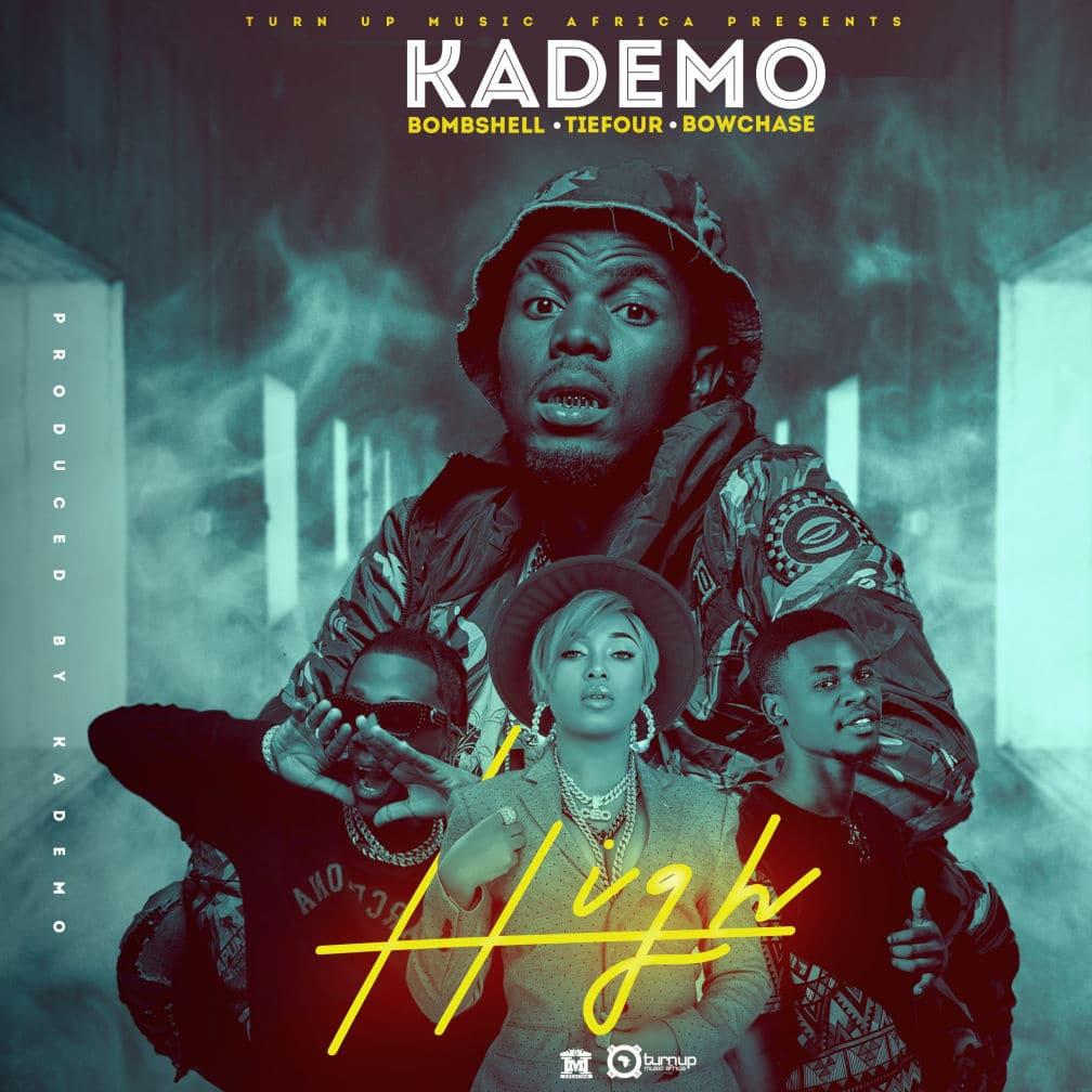 Kademo Ft. Bombshell, Bow Chase & Tiefour - High Mp3 Download
