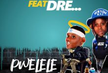 Photo of Paxah Ft. Dre – Pwelele