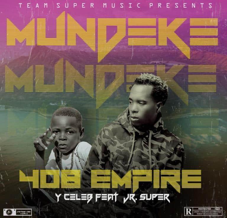 Y Celeb Ft. Jr Super - Mundekefye