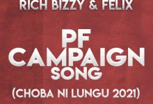 Photo of Chester X King Dandy X Rich Bizzy & Felix – Choba Ni Lungu 2021