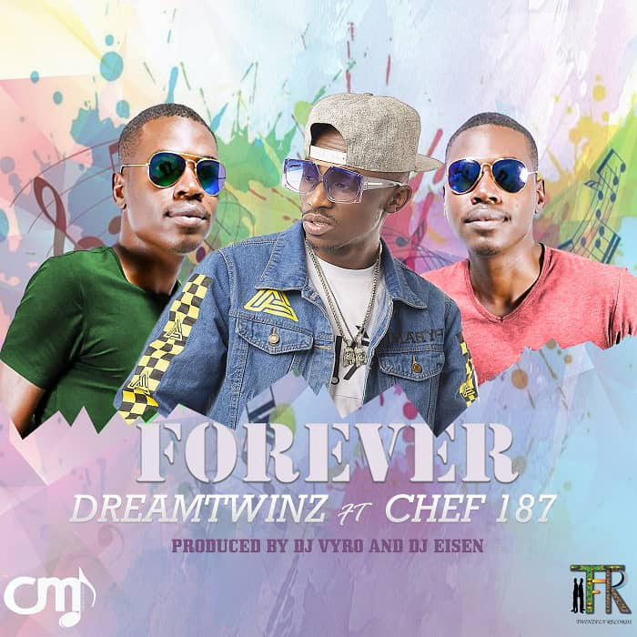 Dreamtwinz Ft. Chef 187 - Forever