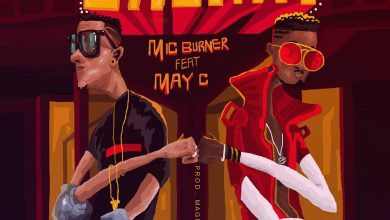 Mic Burner Ft. May C - Chema