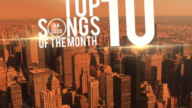 Photo of Top 10 Hottest Songs From The Month Of January 2020