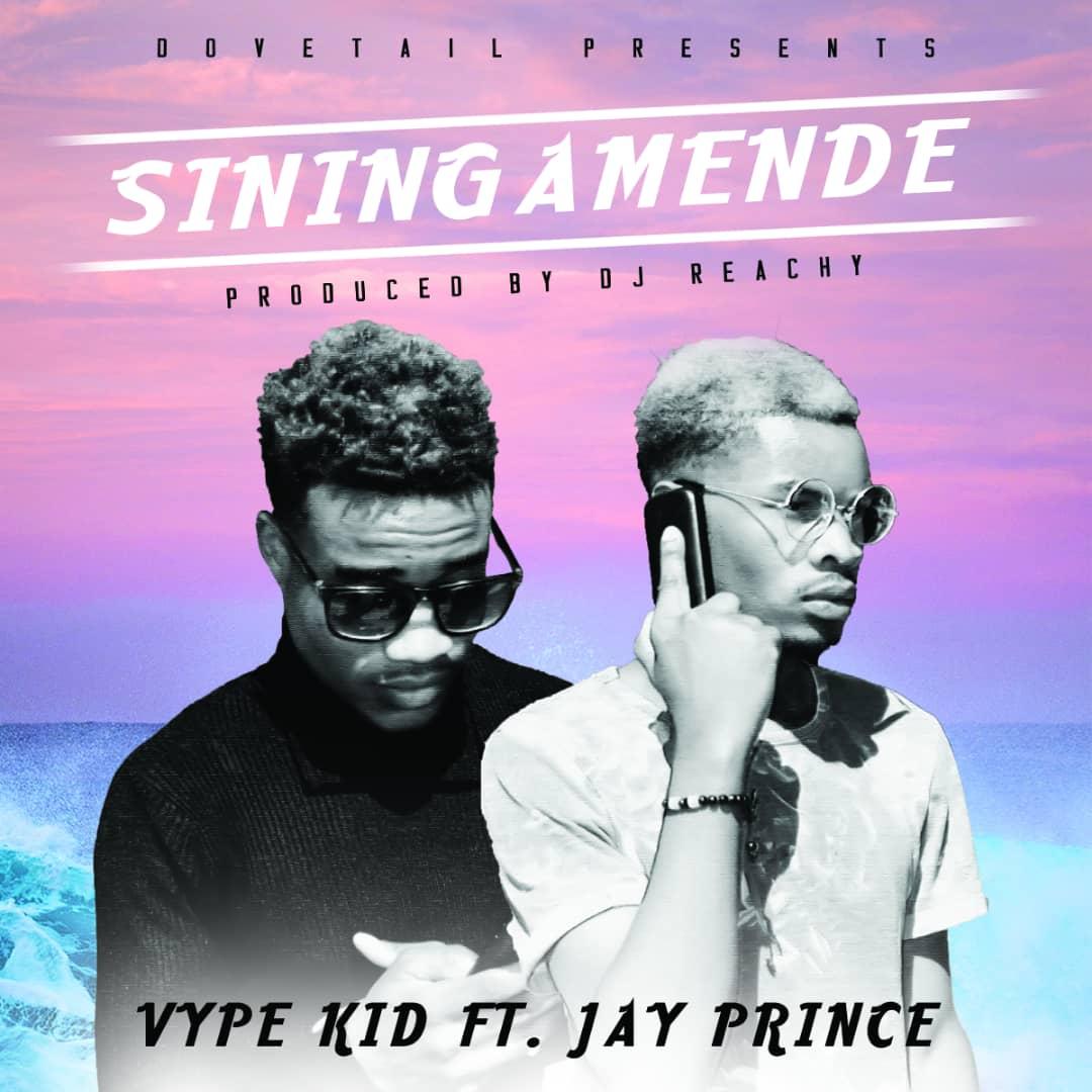 Vype Kid X Jay Prince – Siningamende