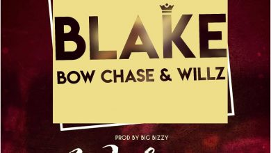 Photo of Blake Ft. Bow Chase & Willz – Walema