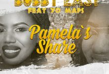 Photo of Bobby East Ft. Yo Maps – Pamela's Share