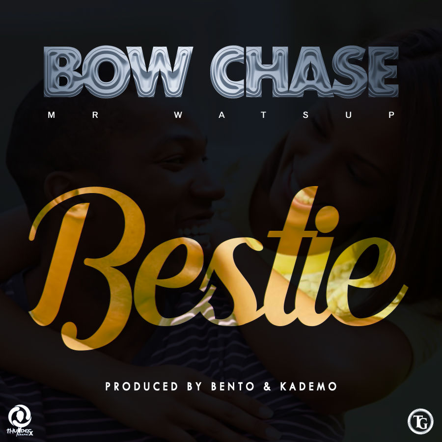 Bow Chase - Bestie