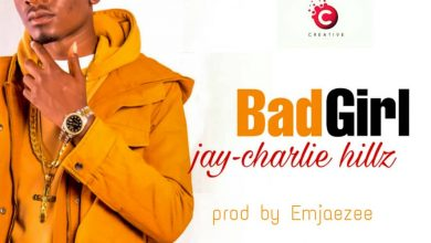 Photo of Jay Charlie Hillz – Bad Girl