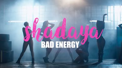 Shadaya - Bad Energy Audio