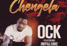 Photo of OCK Ft. Impalume – Chengela