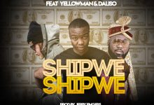 Photo of Shimevo Ft. Yellow Man & Dalisoul – Shipwe Shipwe