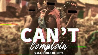Photo of Taylor Jay Ft. Lincoln Heights – Can't Complain
