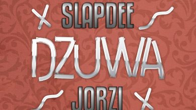Photo of Slapdee Ft. Jorzi – Dzuwa