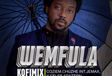 Photo of Kofi Mix Ft. Coziem, Chuzhe Int, Jemax, Y Celeb, Spatern & HD Empire – Wemfula