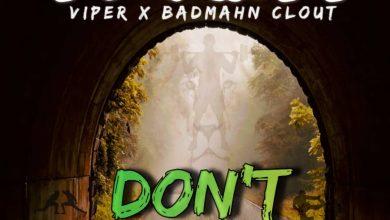 Photo of Ty Matt Ft. Badmahn Clout & Viper – Don't Judge Me