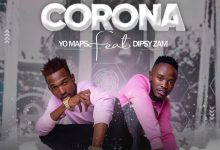 Photo of Yo Maps Ft. Dipsy – Corona