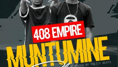 Photo of 408 Empire Ft. CK – Muntumine Phone