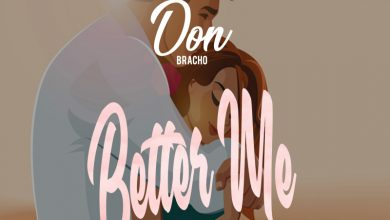 Don Bracho - Better Me