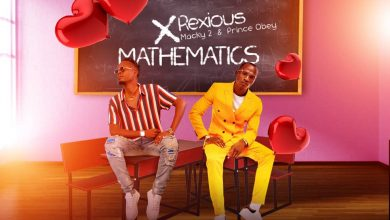 Photo of Rexious Ft. Macky 2 & Prince Obbey – Mathematics