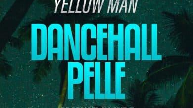 Photo of Za Yellow Man – Dancehall Pelle