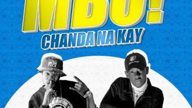 Photo of Chanda Na Kay – Mbo