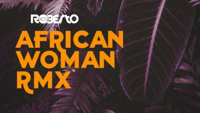 Photo of Roberto Ft. Suldaan Seeraar & General Ozzy – African Woman (Remix)