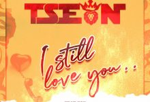 Photo of T-Sean Ft. Esii – I still Love You