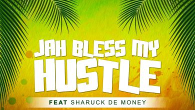 Photo of Baska Ft. Sharuck De Money – Jah Bless My Hustle