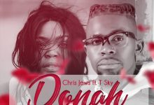 Photo of Chris Jews Ft. T-Sky – Donah
