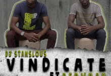 Photo of DJ Stanslous Ft. Bervrah – Vindicate