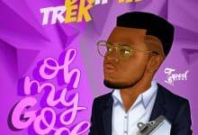 Photo of Drifta Trek – Oh My God (Prod. By RoCash)