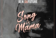 Photo of Ben Da Future – Song 4 Mama