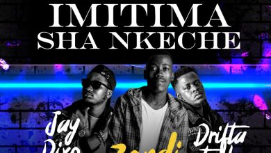 Photo of Jay Dixo X Zondi Ft. Drifta Trek – Imitima Sha Nkeche