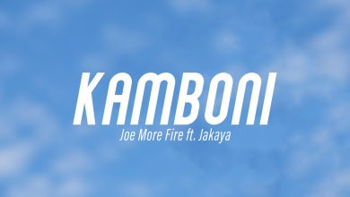 Photo of VIDEO: Joe More Fire Ft. Jakaya – Kamboni