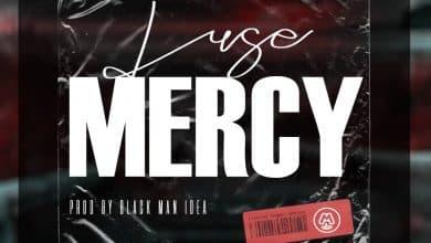Photo of Luse – Mercy (Prod. By Black Man Idea)