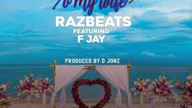 Photo of Razbeats Ft. F Jay – Letter To My Wife