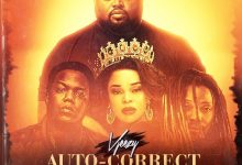 Photo of VJeezy Ft. Jay Rox, AY & Mampi – Auto Correct (Audio & Video)