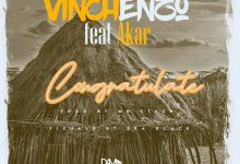 Photo of Vinchenzo Ft. Akar – Congratulate (Audio & Video)