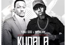 Photo of Yung God X Magician – Kudala
