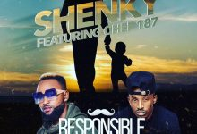 Photo of Shenky Ft. Chef 187 – Responsible Father