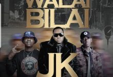 Photo of JK Ft. Chanda Na Kay – Walayi Bilayi