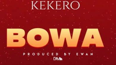 Photo of Kekero – Bowa (Prod. By Ewan)