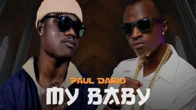 Photo of Paul Dario Ft. Macky 2 – My Baby