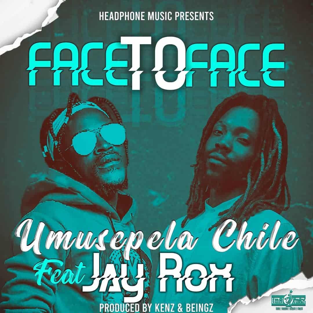 Umusepela Chile Jay Rox Face 2 Face
