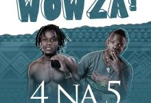 Photo of 4 Na 5 – Wowza (Prod. By Yhang Celeb)