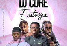 Photo of DJ Core Ft. T-Sean, Kas D'Troy & Camstar – Ecstasy