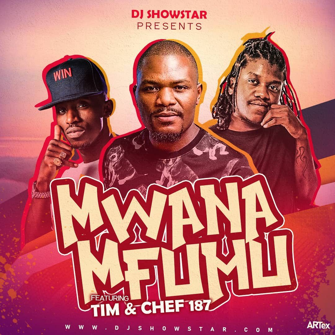 Dj Showstar taps Tim & Chef 187 for new track 'Mwana Mfumu'.